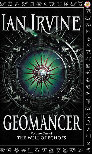 "Cover art for ""The Well of Echoes, book one: Geomancer"" by Ian Irvine"