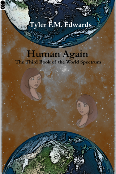 Cover art for Human Again, the Third Book of the World Spectrum