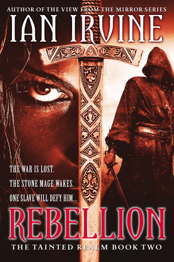 "Cover art for ""The Tainted Realm, book two: Rebellion"" by Ian Irvine"