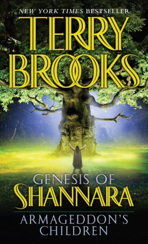 "Cover art for ""Genesis of Shannara, book one: Armageddon's Children"" by Terry Brooks"
