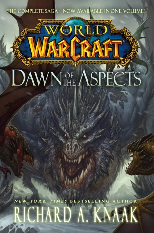Cover art for Warcraft: Dawn of the Aspects by Richard A. Knaak