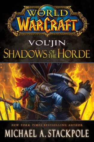 """Cover art for """"Vol'jin: Shadows of the Horde"""" by Michael A. Stackpole"""