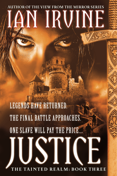 "Cover art for ""The Tainted Realm, book three: Justice"" by Ian Irvine"