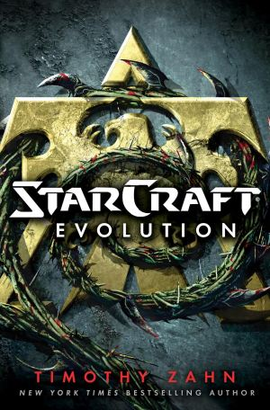 Cover at for StarCraft: Evolution by Timothy Zahn.