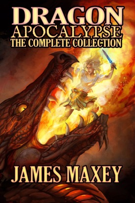 Cover art for the complete Dragon Apocalypse collection by James Maxey