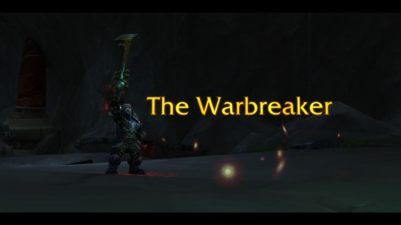 Acquiring Strom'kar, the Warbreaker in World of Warcraft: Legion