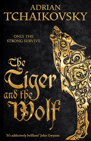 Cover art for Echoes of the Fall, book one: The Tiger and the Wolf by Adrian Tchaikovsky